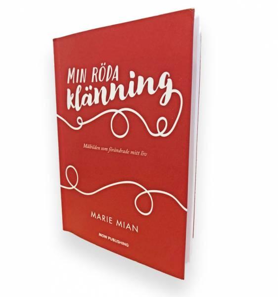Marie Mian har skrivit aktuella boken Min röda klänning